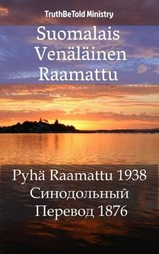 Joern Andre Halseth TruthBetold Ministry, - Suomalais Venäläinen Raamattu [eKönyv: epub, mobi]
