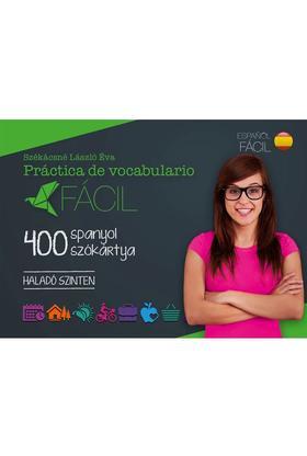 Práctica de vocabulario Fácil - 400 spanyol szókártya - Haladó szinten