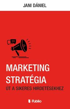 Jani Dániel - Marketing stratégia