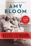 Bloom, Amy - Közös titkaink [eKönyv: epub, mobi]