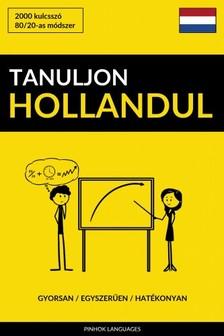Tanuljon Hollandul - Gyorsan / Egyszerűen / Hatékonyan [eKönyv: epub, mobi]