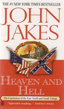 John Jakes - Heaven and Hell [antikvár]