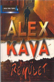 Alex Kava - Rémület [antikvár]