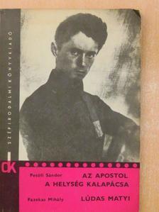 Fazekas Mihály - Az apostol/A helység kalapácsa/Lúdas Matyi [antikvár]