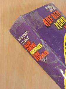 Norman Mailer - Auf dem Mond ein Feuer [antikvár]