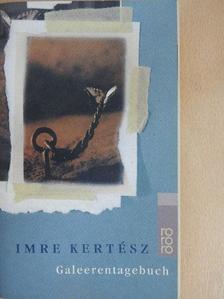 Imre Kertész - Galeerentagebuch [antikvár]