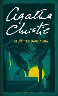 Agatha Christie - Eljöttek Bagdadba [eKönyv: epub, mobi]