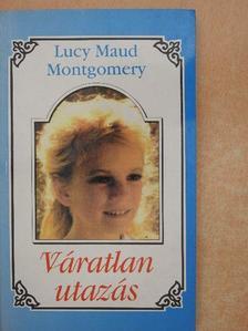 Lucy Maud Montgomery - Váratlan utazás 2. [antikvár]