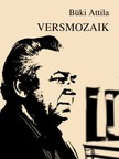 Büki Attila - Versmozaik [eKönyv: epub, mobi]