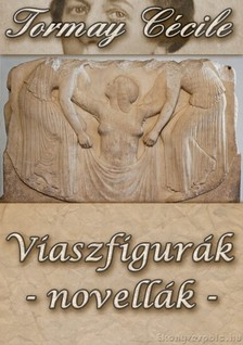 TORMAY CÉCILE - Viaszfigurák [eKönyv: epub, mobi]