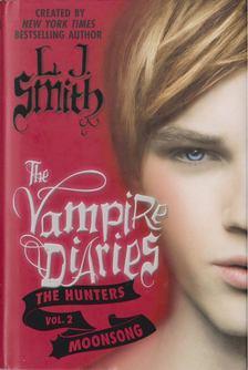 SMITH, L.J. - The Vampire Diaries - The Hunters Vol.2 [antikvár]