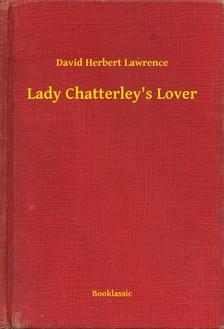 DAVID HERBERT LAWRENCE - Lady Chatterley's Lover [eKönyv: epub, mobi]