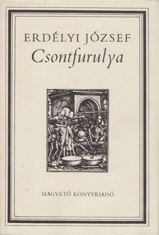 Erdélyi József - Csontfurulya [antikvár]