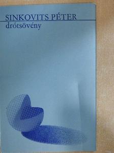 Sinkovits Péter - Drótsövény [antikvár]