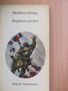 Moldova György - Magányos pavilon [antikvár]