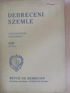 Fazakas József - Debreceni Szemle 1939. december [antikvár]