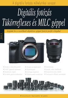 Enczi-Keating - Digitális fotózás tükörreflexes és MILC géppel - 2021