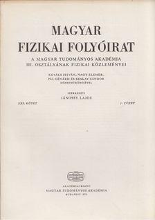 Jánossy Lajos - Magyar fizikai folyóirat XXI. kötet 1. füzet [antikvár]
