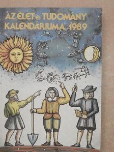Bakcsi György - Az Élet és Tudomány Kalendáriuma 1989 [antikvár]