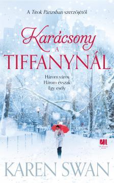 Karen Swan - Karácsony Tiffanynál
