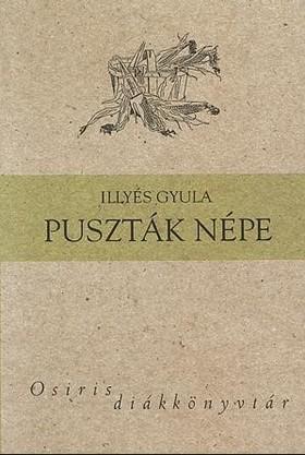 ILLYÉS GYULA - PUSZTÁK NÉPE - OSIRIS DIÁKKÖNYVTÁR