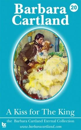 Barbara Cartland - A Kiss for the King [eKönyv: epub, mobi]