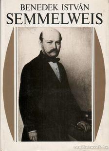 Benedek István - Semmelweis [antikvár]