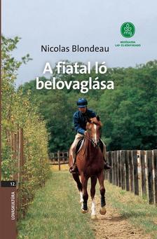 Nicolas Blondeau - A fiatal ló belovaglása