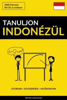 Tanuljon Indonézül - Gyorsan / Egyszerűen / Hatékonyan [eKönyv: epub, mobi]