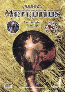 TAKÁCS TIBOR - Mundus Mercurius 2004/8. augusztus [antikvár]