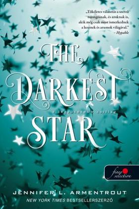 Jennifer L. Armentrout - The Darkest Star - A legsötétebb csillag (Originek 1.)