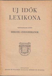 Herczeg Ferenc - Uj idők lexikona XIII. kötet [antikvár]
