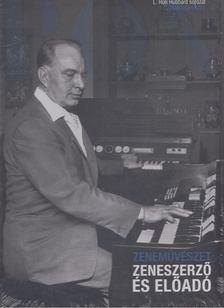 L. RON HUBBARD - Zeneművészet [antikvár]