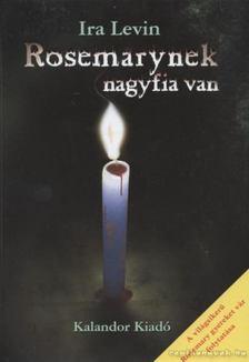 Ira Levin - Rosemarynek nagyfia van [antikvár]