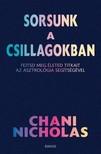 Chani Nicholas - Sorsunk a csillagokban - Fejtsd meg életed titkait az asztrológia segítségével [eKönyv: epub, mobi]