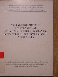 Halkovits László - Vállalatok műszaki színvonalának és a szakemberek számának, képzettségi strukturájának vizsgálata [antikvár]
