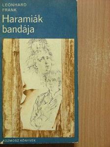Leonhard Frank - Haramiák bandája [antikvár]
