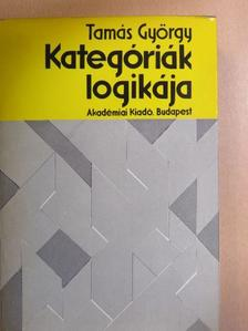 Tamás György - Kategóriák logikája [antikvár]