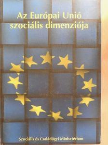 Csoba Judit - Az Európai Unió szociális dimenziója [antikvár]