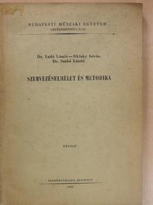 Dr. Ladó László - Szervezéselmélet és metodika (dedikált példány) [antikvár]
