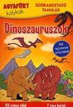 Agyafúrt kölykök:Dinoszauruszok - Sok rejtvénnyel és kérdéssel