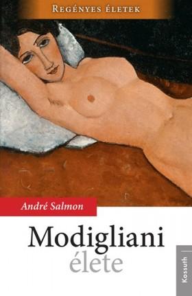 André Salmon - Modigliani élete [eKönyv: epub, mobi]