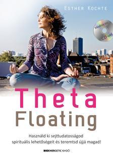 Esther Kochte - ThetaFloating - Ajándék CD-melléklettel