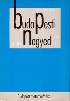 Mihancsik Zsófia - Budapesti Negyed IV.évf. 1996/4. 1996 Tél [antikvár]