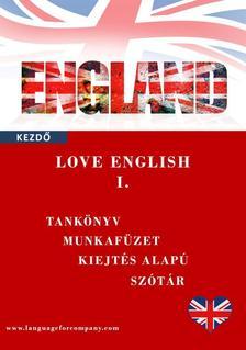 Molnár Gabriella - LOVE ENGLISH I. kezdő angol tankönyv, munkafüzet és szótár