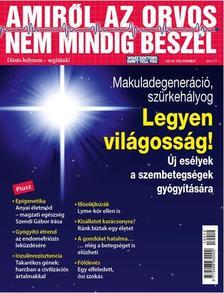 AMIRŐL AZ ORVOS NEM MINDIG BESZÉL 2019/12. SZÁM