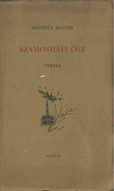 Hegedűs Zoltán - Szamosháti ősz [antikvár]