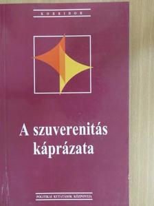 Csepeli György - A szuverenitás káprázata [antikvár]