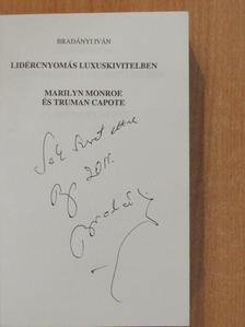 Bradányi Iván - Lidércnyomás luxuskivitelben (dedikált példány) [antikvár]
