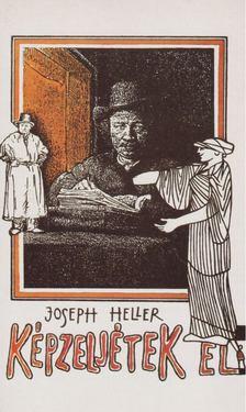 Joseph Heller - Képzeljétek el [antikvár]
